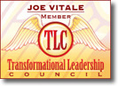 Dr Joe Vitale is a member of the Transformational Leadership Council
